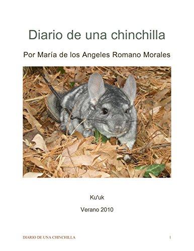 Diario de una chinchilla por Maria de los Angeles Romano Morales