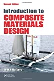 Introduction to Composite Materials Design, Second Edition by Ever J. Barbero (2010-07-07)