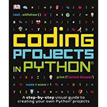 Coding Projects in Python (Computer Coding for Kids)