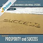 Prosperity and Success - Binaural Bea...