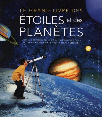 Le grand livre des étoiles et des planètes