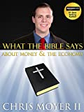 What The Bible Says About Money And The Economy (English Edition)