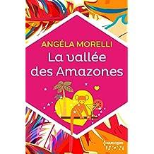 La vallée des Amazones (HQN)