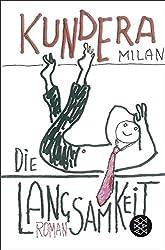 Die Langsamkeit: Roman