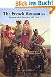 The French Romantics: Literature and...