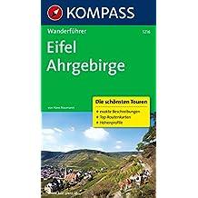 Eifel, Ahrgebirge: Wanderführer mit Tourenkarten und Höhenprofilen