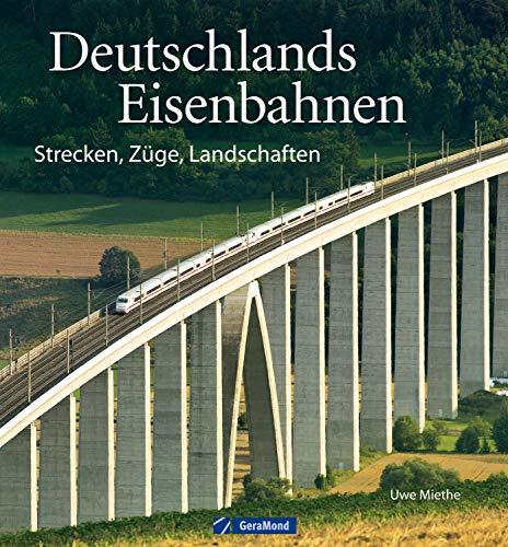 Deutschlands Eisenbahnen: Bildergenuss vom Feinsten! Strecken, Züge, Landschaften