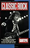 Best The Eagles  Guitar - Guitar World Presents Classic Rock: Rockers' Delight : Review