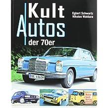 Kultautos der 70er Jahre