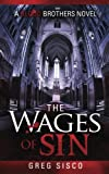 The Wages of Sin (Blood Brothers Vampire Series)