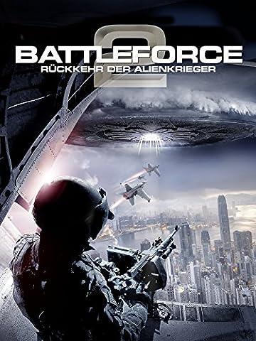 Battleforce 2: Die Rückkehr der Alienkrieger [dt./OV] (Alien Invasion Der Erde)