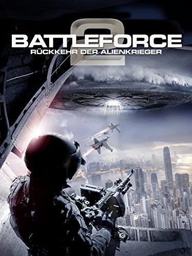 Battleforce 2: Die Rückkehr der Alienkrieger