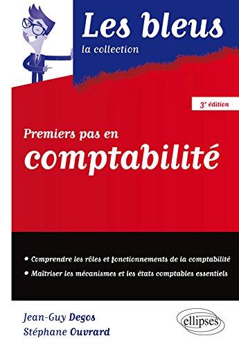 Premiers pas en Comptabilité - 3e édition