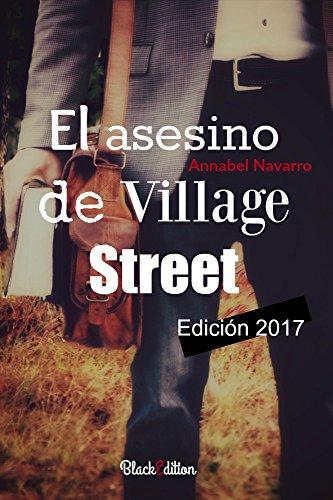 El asesino de Village Street (Natalie Davis nº 1) por Annabel Navarro