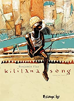 Kililana song (Tome 1) par [Flao, Benjamin]