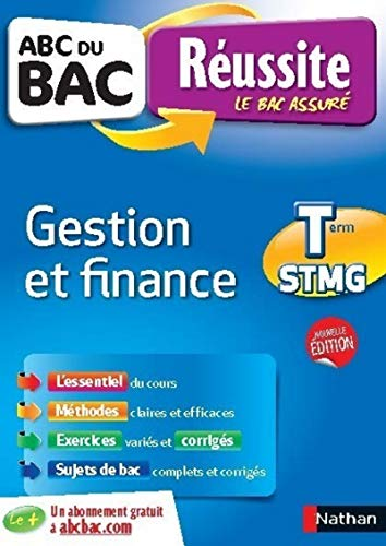 ABC du BAC Réussite Gestion et Finance Term STMG