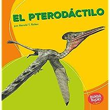 El Pterodáctilo (Pterodactyl) (Dinosaurios y bestias prehistóricas / Dinosaurs and Prehistoric Beasts)