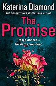 The Promise: The must-read gripping thriller from the #1 bestseller