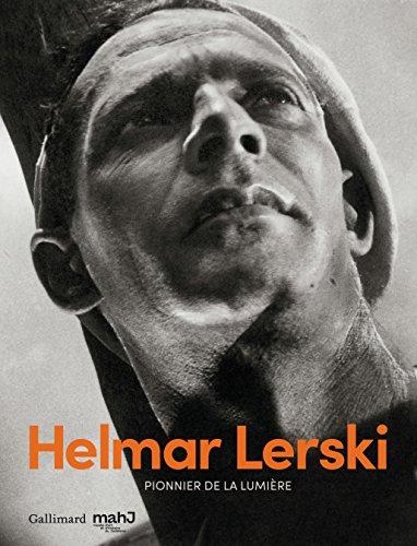 Helmar Lerski: Pionnier de la lumire