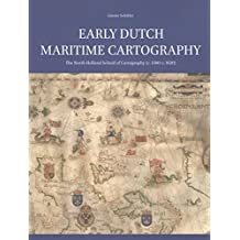 EARLY DUTCH MARITIME CARTOGRAP (Explokart Studies in the History of Cartography)