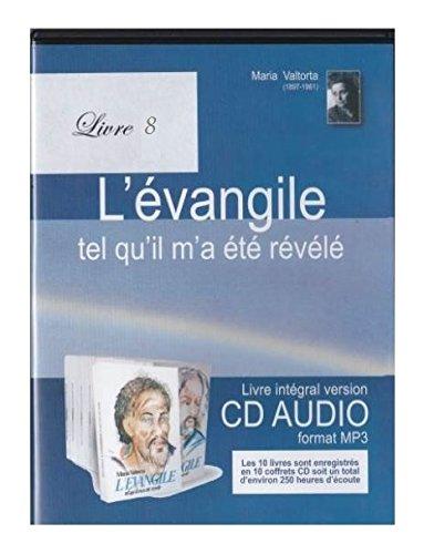 L'Evangile Tel Qu'Il M'a Ete Revele Cd08 - la Preparation a la Passion