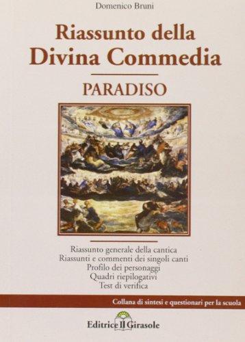 Riassunto della Divina Commedia. Paradiso