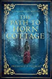 The Path to Horn Cottage: A Cunning Folk Mystery (English Edition)