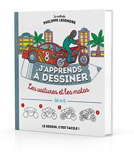 J'apprends à dessiner les voitures et les motos par Philippe Legendre