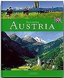 Fascinating AUSTRIA - Faszinierendes ÖSTERREICH - Ein Bildband mit über 100 Bildern - FLECHSIG Verlag (Faszination) - Michael Kühler (Autor), Martin Siepmann (Fotograf)