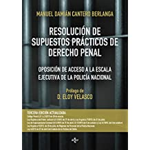 Resolución De Supuestos Prácticos De Derecho Penal (Derecho - Práctica Jurídica)