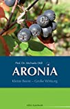 ARONIA: Kleine Beere - Große Wirkung