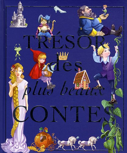 Trésor des plus beaux contes