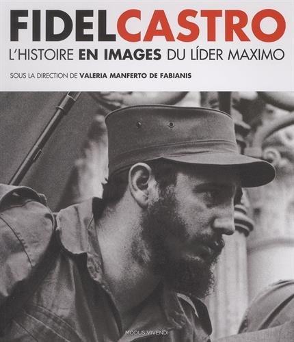 fidel-castro-histoire-et-images-du-lider-maximo