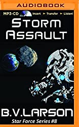Storm Assault (Star Force) by B. V. Larson (2016-01-05)