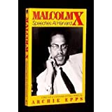 Malcolm X: Speeches at Harvard by Malcolm X (1991-08-02)