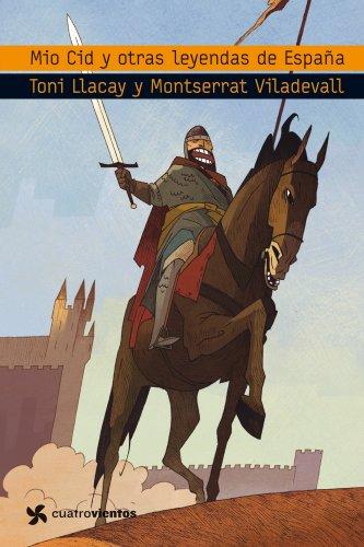 El Mio Cid y otras leyendas de España por Tony Llacay