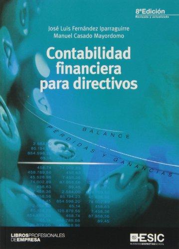 Contabilidad Financiera Para Directivos - 8ª Edición (Libros profesionales)