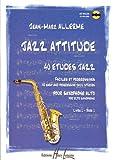 Jazz attitude, volume 1 : 40 études jazz, faciles et...