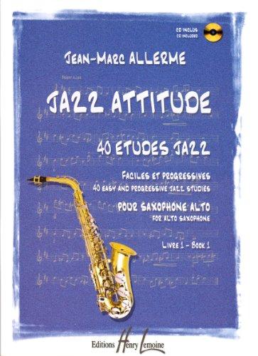 Jazz attitude, volume 1 : 40 études jaz...