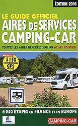 Le Guide officiel des Aires de Services Camping-car 2016