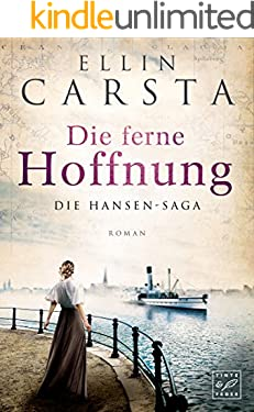 Die ferne Hoffnung (Die Hansen-Saga 1)