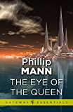 The Eye of the Queen (GOLLANCZ S.F.)