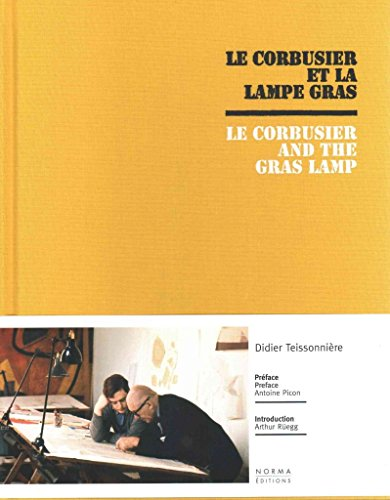 [(Le Corbusier and the Gras Lamp)] [By (author) Antoine Picon] published on (September, 2015)