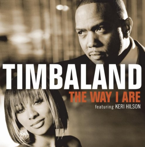 Timbaland Featuring Keri Hilson and D.O.E.  - The Way I Are