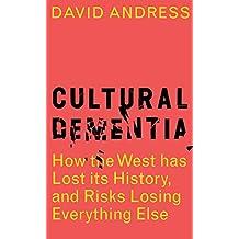Cultural Dementia