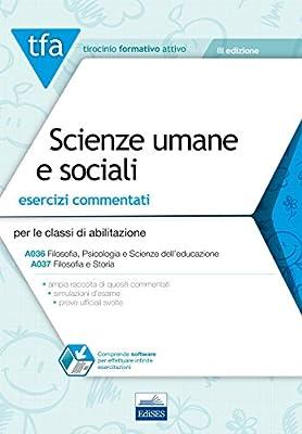 E1 - TFA Scienze umane e sociali: Esercizi commentati per le classi A18 (A036) e A19 (A037)