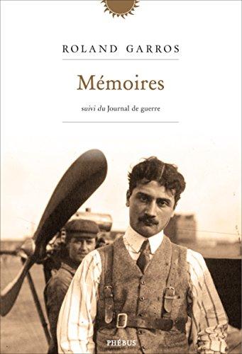 Mémoires par Roland Garros