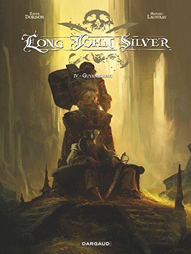 Long John Silver - tome 4 - Guyanacapac