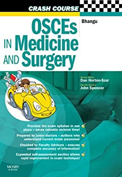 Crash Course:  OSCEs in Medicine and Surgery E-Book by [Bhangu, Aneel]