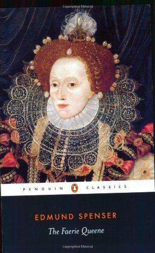 The Faerie Queene (Penguin Classics) by Edmund Spenser ( 2003 )